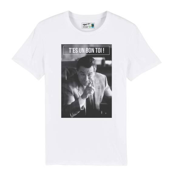"""T-shirt homme De Niro """"T'es un bon toi"""""""