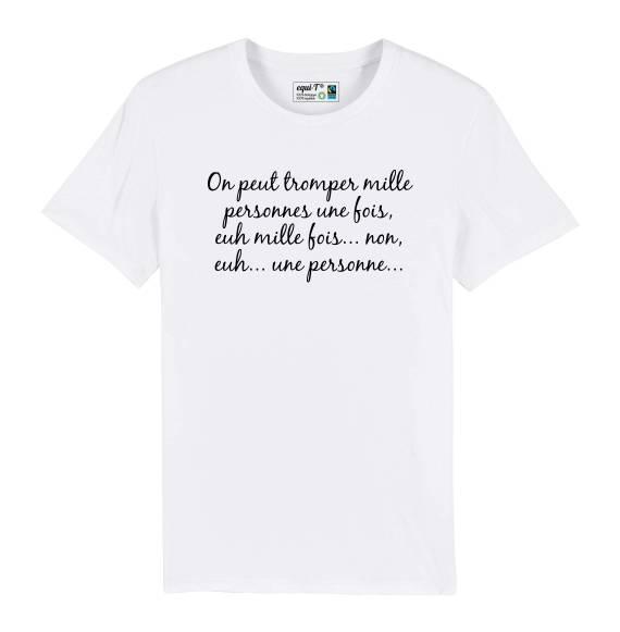 T-shirt homme La cité de la peur - On peut tromper mille personnes...