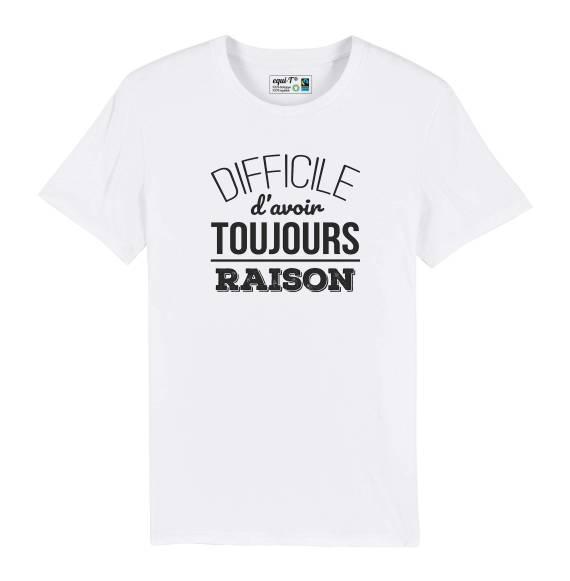 T-shirt homme toujours raison