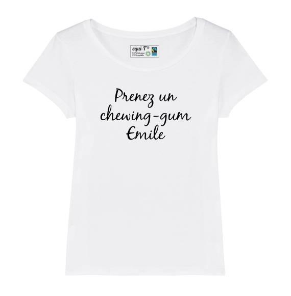 T-shirt femme La cité de la peur - Prenez un chewing-gum Emile