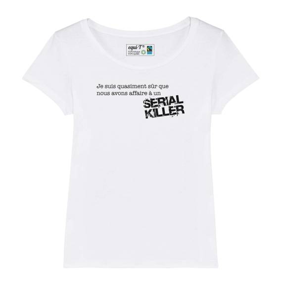 T-shirt femme affaire à un serial killer