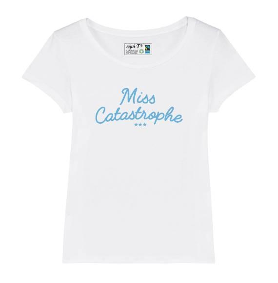 T-shirt femme miss catastrophe