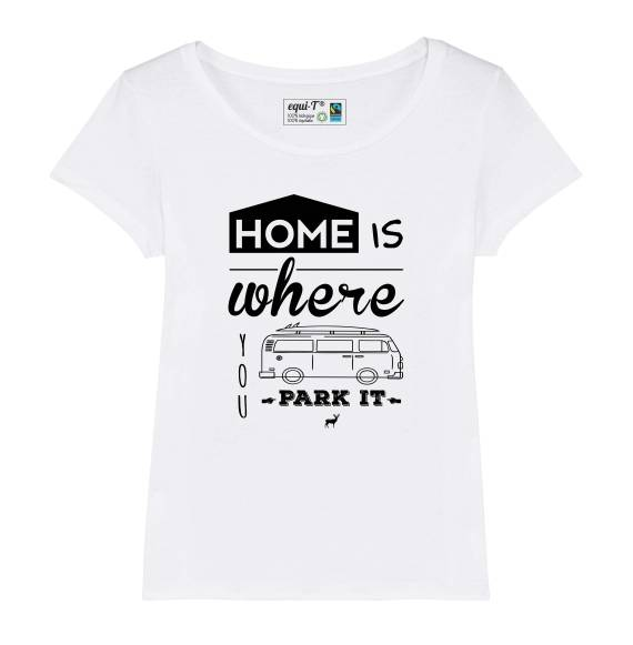 T-shirt femme home is where you park it