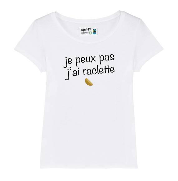 T-shirt femme Je peux pas j'ai raclette