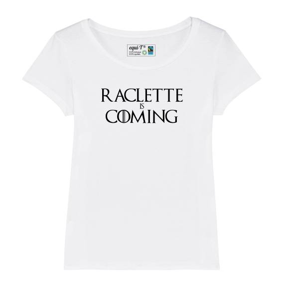 T-shirt femme Raclette is coming
