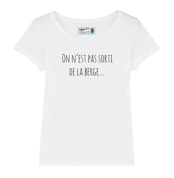 T-shirt femme original On n'est pas sorti de la berge