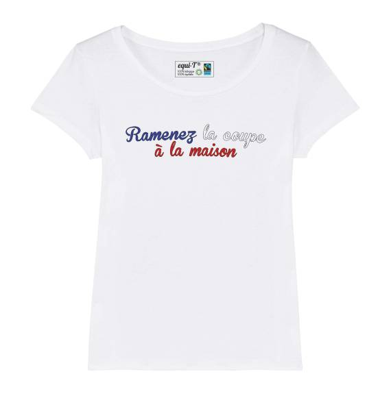 T-shirt femme Ramenez la coupe à la maison - France 2019 #vegedream